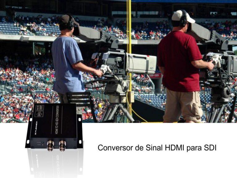 Conversor de sinal HDMI para SDI